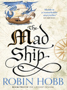 The Mad Ship (eBook): The Liveship Traders Trilogy, Book 2
